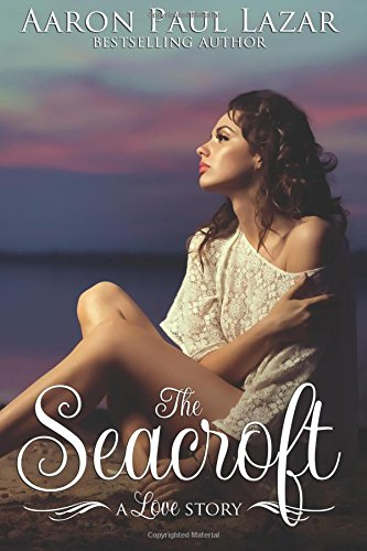 The Seacroft: a love story (Paines Creek Beach #2)