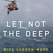 Let Not the Deep: British Military Quartet, Book 1 | Mike Lunnon-Wood