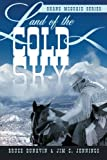 Land of the Cold Sky, Bruce Dunavin and Jim C. Jennings, 1449772900