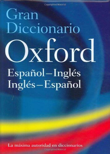 Gran Diccionario Oxford: Espanol-Inglés:Inglés-Espanol