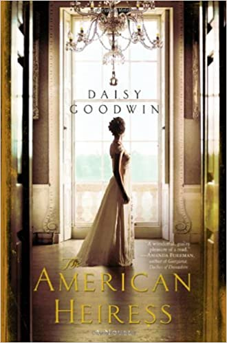 Image result for the american heiress by daisy goodwin