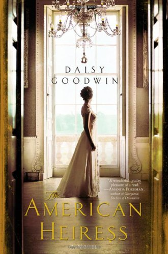 Download The American Heiress: A Novel pdf