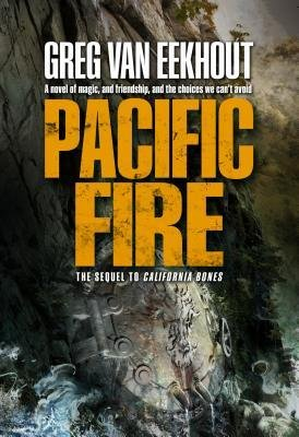 [ Pacific Fire Van Eekhout, Greg ( Author ) ] { Hardcover } 2015