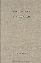 Leibhaftigkeit (de Gruyter Studienbuch)