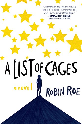A List of Cages by [Roe, Robin]