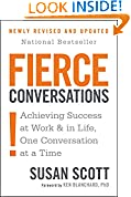 #10: Fierce Conversations: Achieving Success at Work and in Life One Conversation at a Time