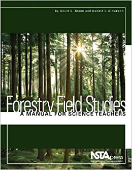 Forestry Field Studies: A Manual for Science Teachers (PB269X)