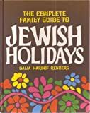 The Complete Family Guide to Jewish Holidays, Dalia H. Renberg, 0915361094