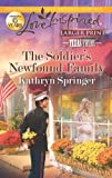 The Soldier's Newfound Family, Kathryn Springer, 0373816553