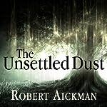 The Unsettled Dust | Robert Aickman