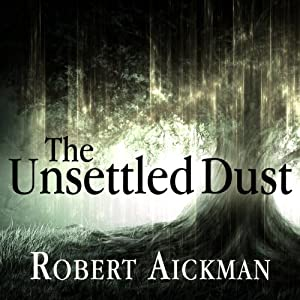 The Unsettled Dust Hörbuch