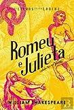 Romeu e Julieta Contado tipo aos jovens (Portuguese Edition)