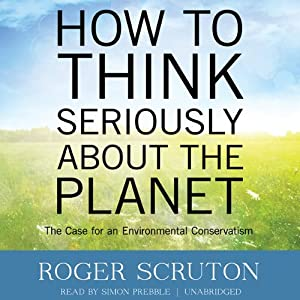 How to Think Seriously about the Planet Audiobook