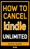 Cancel Kindle Unlimited: The Ultimate 2020