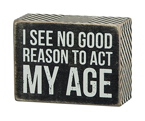Primitives by Kathy Chevron Trimmed Box Sign, 4 x 3-Inches, Act My Age