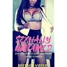 Sexually Untamed: Book 4: (Futa-on-Female & Transgender Short Stories)