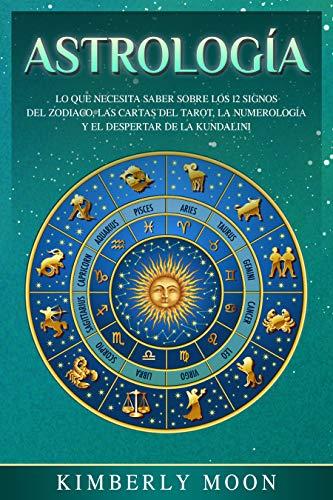 Astrología: Lo que necesita saber sobre los 12 signos del ...