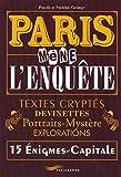 Paris mène l'enquête