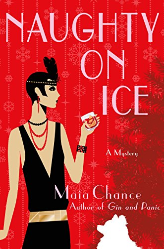 Naughty on Ice: A Mystery (Discreet Retrieval Agency Mysteries Book 4)