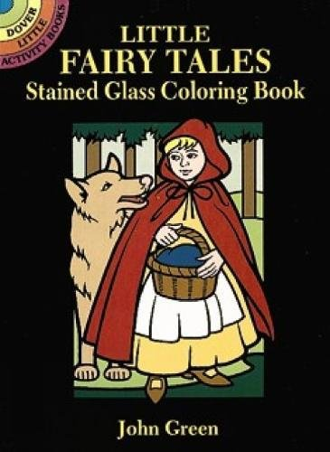 Little Fairy Tales Stained Glass Coloring Book (Dover Stained Glass Coloring Book) (Glass Coloring Book Fairy)