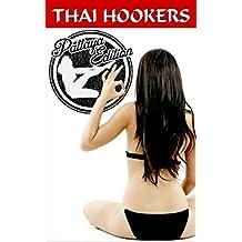 Thai Hookers Pattaya Edition