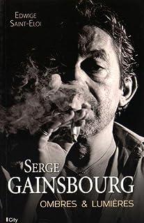 Serge Gainsbourg : ombres et lumières