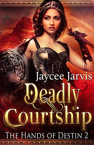 Deadly Courtship (The Hands of Destin Book 2)