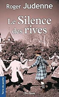 Le silence des rives, Judenne, Roger