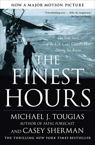 The Finest Hours: The True Story of the U.S. Coast Guard