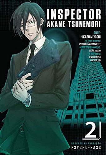 Inspector Akane Tsunemori. Psycho-Pass - Volume 2