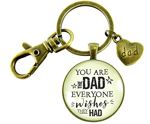 You Are The Dad Everyone Wishes They Could Have Father's Key Chain From Daughter Vintage Bronze Style Dad Heart Charm (Everyone Gift Basket)