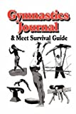 Gymnastics Journal & Meet Survival Guide