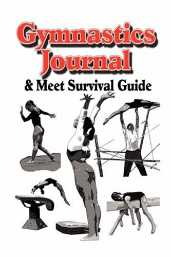 Gymnastics Journal & Meet Survival Guide by Brand: RICHARDSON PUBLISHING