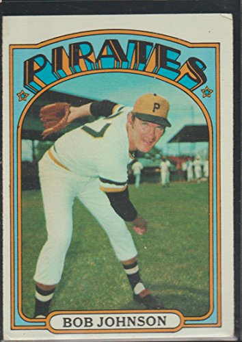 1972 Topps Bob Johnson Pirates Baseball Card #27