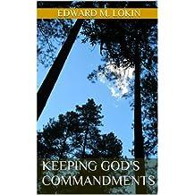 Keeping GOD's Commandments