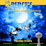 Percy's Amazing Journey (Percy the Pelican)
