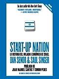 Start-up Nation: La historia del milagro económico de Israel