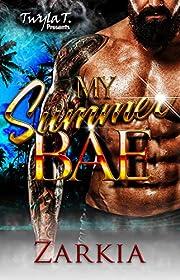 My Summer Bae: A Hood Romance Standalone