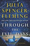 img - for By Julia Spencer-Fleming - Through the Evil Days: A Clare Fergusson/Russ Van Alstyne Mystery (Clare Fergusson and Russ Van Alstyne Mysteries) (10.6.2013) book / textbook / text book