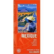 MEXIQUE : MEXICO OAXACA VERACRUZ CHICHEN ITZA ACAPULCO CHIHUAHUA N.E.