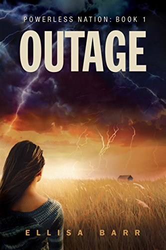 Amazon outage powerless nation book 1 ebook ellisa barr outage powerless nation book 1 by barr ellisa fandeluxe Gallery