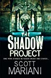 The Shadow Project (Ben Hope, Book 5) offers