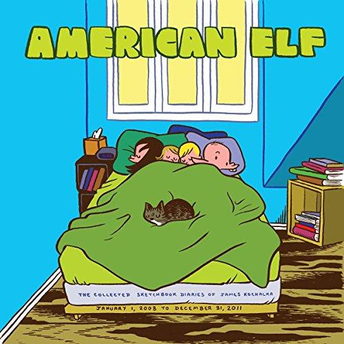 American Elf Book 4: The Collected Sketchbook Diaries of James Kochalka: January 1 2008 - December 31 (American Elf)