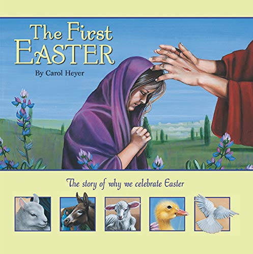 The First Easter (Humphrey's Christmas First)