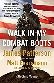 Walk in My Combat Boots: True Stories from America's Bravest Warr
