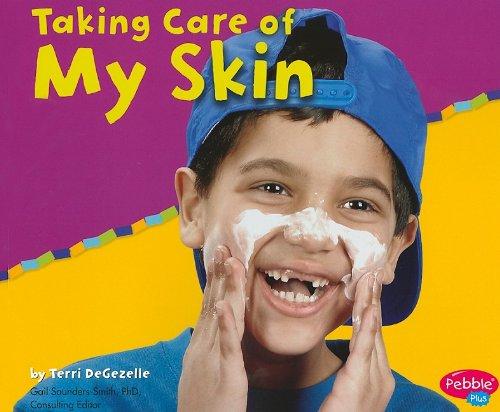 Taking Care Of My Skin