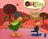 Drôle de Mamie ! : Pack de 5 exemplaires