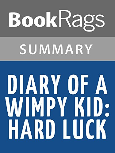Summary & Study Guide Diary of a Wimpy Kid: Hard Luck by Jeff Kinney (English Edition)