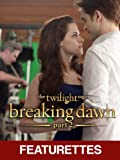 The Twilight Saga: Breaking Dawn Part 2 - Behind the Scenes/The Battle (Featurettes)