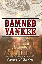 Damned Yankee: The Story of a Marriage (The Grenville Saga Book 1)